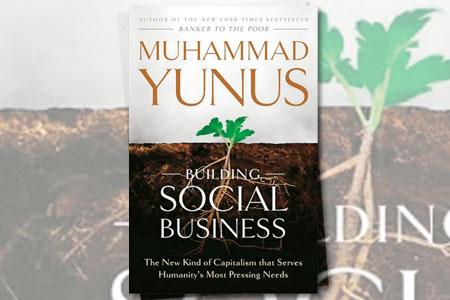 Book Review - Building Social Business by Muhammad Yunus