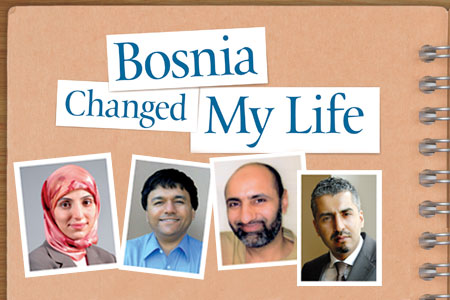 Bosnia Changed My Life