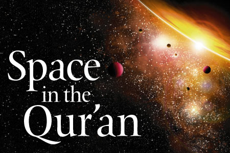 space in the quran feature articles features may 2011 emel